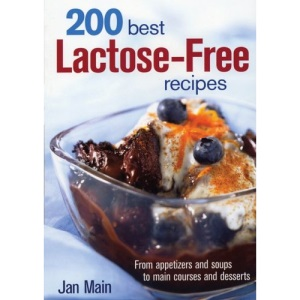 200 Best: Lactose-Free Recipes
