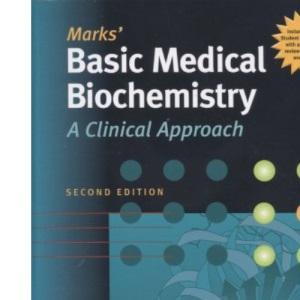 Mark's Basic Medical Biochemistry: A Clinical Approach