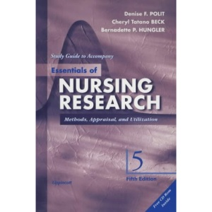 Essentials of Nursing Research: Study Guide to Accompany Fifth Edition: Methods, Appraisal and Utilization