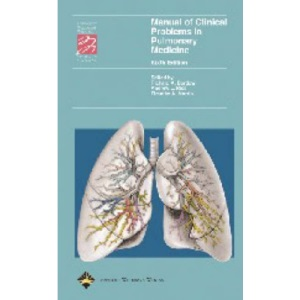 Manual of Clinical Problems in Pulmonary Medicine (Spiral Manual) (Spiral Manual Series)