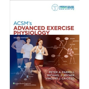 ACSM's Advanced Exercise Physiology (0) (American College of Sports Med)