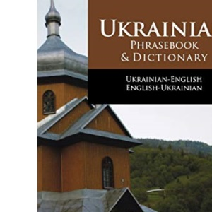 Ukrainian Phrasebook and Dictionary (Hippocrene Language Studies)