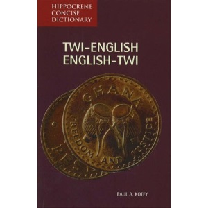 Twi-English, English-Twi Concise Dictionary (Hippocrene Concise Dictionary)