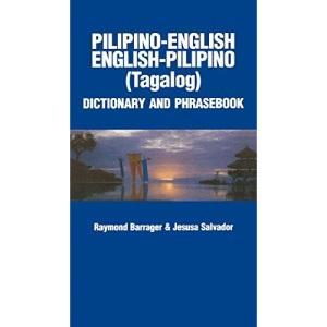 Pilipino-English / English-Pilipino Dictionary and Phrasebook (Hippocrene Concise Dictionaries)