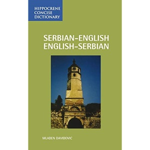 Serbian-English English-Serbian Concise Dictionary (Hippocrene Concise Dictionary)