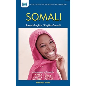 Somali-English, English-Somali Dictionary and Phrasebook: Spoken in Somalia and Ethiopia (Hippocrene Dictionary & Phrasebook)