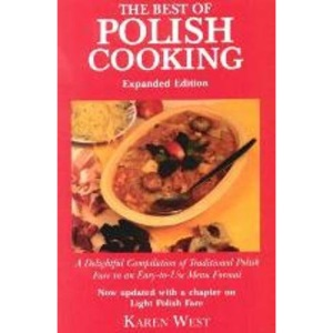 The Best of Polish Cooking: A Delightful Compilation of Traditional Polish Fare in an Easy-to-Use Menu Format