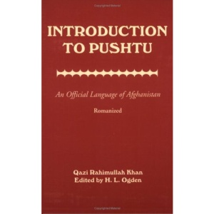 Introduction to Pushtu: An Official Language of Afghanistan - Romanized