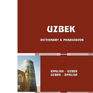 Uzbek-English/English-Uzbek Dictionary and Phrasebook (Hippocrene Dictionary & Phrasebooks)