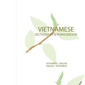 Vietnamese-English Dictionary and Phrasebook (Hippocrene Dictionary and Phrasebook)
