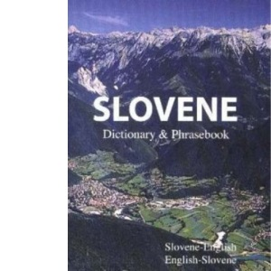 Slovene-English Dictionary and Phrasebook (Hippocrene Dictionary and Phrasebook)