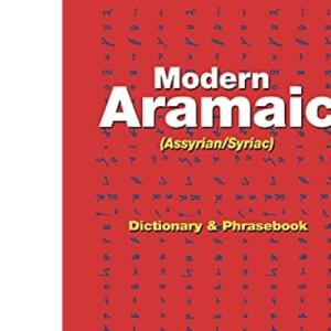 Modern Aramaic (Assyrian/Syriac) Dictionary and Phrasebook: Modern Aramaic-English/English-Modern Aramaic