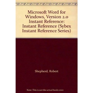 Microsoft WORD for Windows 2.0 Instant Reference (Sybex Instant Reference Series)
