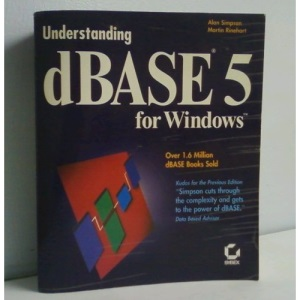Understanding dBase 5 for Windows