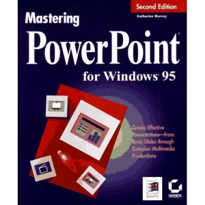 Mastering Powerpoint for Windows 95