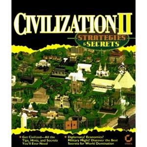 Civilization II: Strategies and Secrets