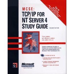 MCSE: TCP/IP for NT Server 4 Study Guide