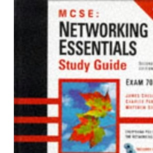 MCSE: Networking Essentials Study Guide