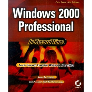 Windows 2000 Professional: In Record Time