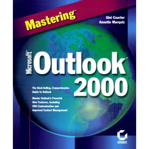 Mastering Microsoft Outlook 2000