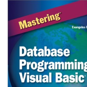 Mastering Database Programming with Visual Basic 6