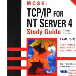 MCSE: TCP/IP for NT Server 4 Study Guide (MCSE S.)