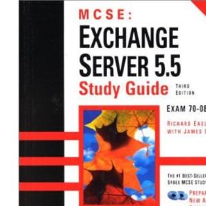 MCSE: Exchange Server 5.5 Study Guide (3rd Ed)