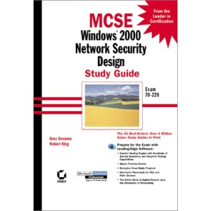 MCSE: Windows 2000 Network Security Design Study Guide (Mcse Study Guide)