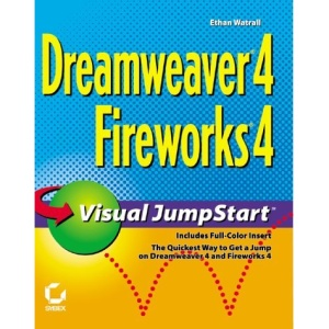 Dreamweaver 4/Fireworks 4 Visual JumpStart