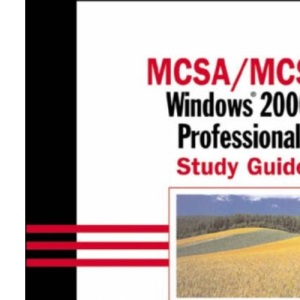 Exam 70-210: Windows 2000 Professional Study Guide (MCSE study guide)
