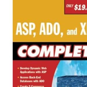 ASP, ADO and XML Complete