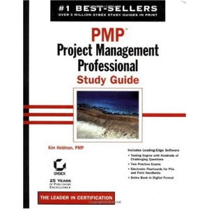 PMP: Study Guide: Project Management Professional (Study Guides (Sybex))