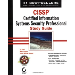CISSP: Certified Information Systems Security Professional Study Guide (Certification Study Guide)