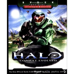 Halo: Combat Evolved (Sybex Official Strategies & Secrets)
