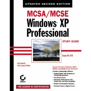 MCSA/MCSE Windows XP Professional Study Guide (Study Guides (Sybex))