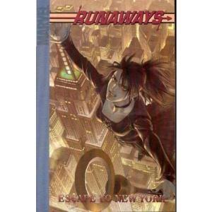 Runaways Volume 5: Escape To New York Digest: Escape to New York v. 5 (Runaways Digest (Quality Paper))
