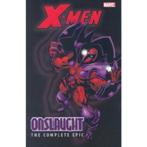 X-Men: The Complete Onslaught Epic Volume 1 TPB: Complete Onslaught Epic v. 1 (X-Men (Graphic Novels))