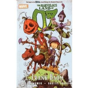 OZ: The Marvelous Land of Oz (Marvel Graphic Novels)