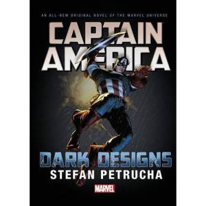 Captain America: Dark Designs Prose Novel