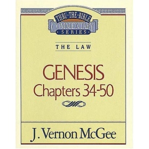 Genesis III (Thru the Bible Commentary)