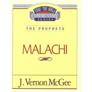Malachi (Thru the Bible Commentary)