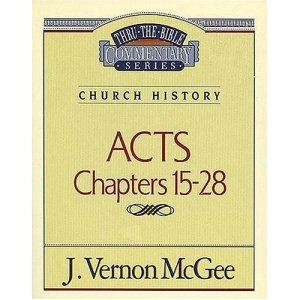 Acts II (Thru the Bible Commentary)