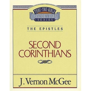 2 Corinthians (Thru the Bible Commentary)