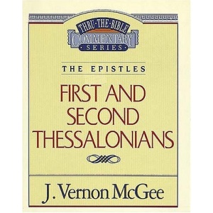1 & 2 Thessalonians (Thru the Bible Commentary)