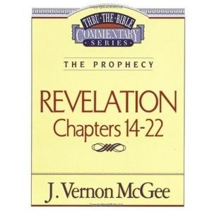 Revelation III (Thru the Bible Commentary)