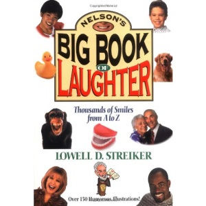 Nelson's Big Book of Laughter: Thousands of Smiles from A to Z
