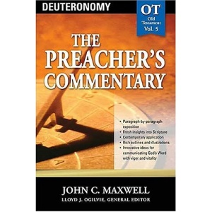 Deuteronomy (the Preacher's Commentary): 5 (Communicator's Commentary: Old Testament)