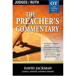 Judges & Ruth: 7 (Communicator's Commentary: Old Testament)