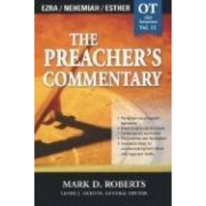 Ezra / Nehemiah / Esther: 2 (Communicator's Commentary: Old Testament)