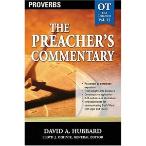 Proverbs: 15 (Communicator's Commentary: Old Testament)